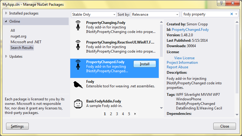 Install the PropertyChanged.Fody package